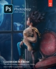 Adobe Photoshop Classroom in a Book (2020 release) - Book