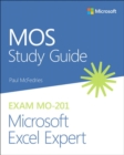 MOS Study Guide for Microsoft Excel Expert Exam MO-201 - Book