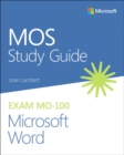 MOS Study Guide for Microsoft Word Exam MO-100 - Book