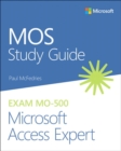 MOS Study Guide for Microsoft Access Expert Exam MO-500 - Book