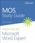 MOS Study Guide for Microsoft Word Expert Exam MO-101 - Book