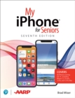 My iPhone for Seniors (covers all iPhone running iOS 14, including the new series 12 family) - Book