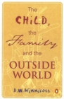 The Child, the Family, and the Outside World - Book