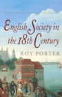 The Penguin Social History of Britain : English Society in the Eighteenth Century - Book