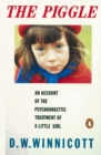 The Piggle : An Account of the Psychoanalytic Treatment of a Little Girl - Book