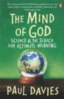 The Mind of God : Science and the Search for Ultimate Meaning - Book