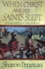 When Christ and His Saints Slept - Book