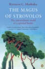 The Magus of Strovolos : The Extraordinary World of a Spiritual Healer - Book