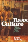 Bass Culture : When Reggae Was King - Book