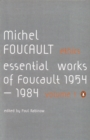 Ethics : Subjectivity and Truth: Essential Works of Michel Foucault 1954-1984 - Book