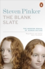 The Blank Slate : The Modern Denial of Human Nature - Book