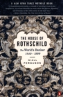 The House of Rothschild : The World's Banker 1849-1998 - Book