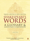 Shakespeare's Words : A Glossary and Language Companion - Book