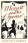 Mozart and His Operas - Book