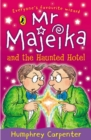 Mr Majeika and the Haunted Hotel - Book
