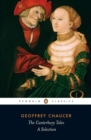 The Canterbury Tales : A Selection - Book