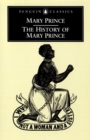 The History of Mary Prince : A West Indian Slave - Book