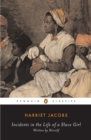 Incidents in the Life of a Slave Girl : Written by Herself - Book