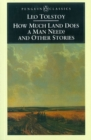 How Much Land Does a Man Need? & Other Stories - Book