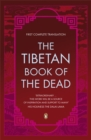 The Tibetan Book of the Dead : First Complete Translation - Book