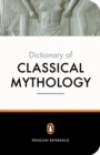 The Penguin Dictionary of Classical Mythology - Book