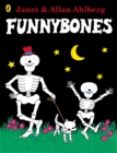 Funnybones : 40th Anniversary Edition with a glow-in-the-dark cover - Book