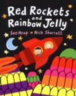 Red Rockets and Rainbow Jelly - Book