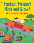 Faster, Faster, Nice and Slow - Book