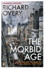 The Morbid Age : Britain and the Crisis of Civilisation, 1919 - 1939 - Book