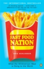 Fast Food Nation : What The All-American Meal is Doing to the World - Book