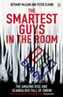 The Smartest Guys in the Room : The Amazing Rise and Scandalous Fall of Enron - Book