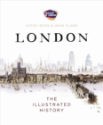 London : The Illustrated History - Book
