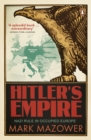 Hitler's Empire : Nazi Rule in Occupied Europe - Book
