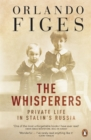 The Whisperers : Private Life in Stalin's Russia - Book