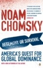 Hegemony or Survival : America's Quest for Global Dominance - Book