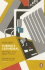 Turing's Cathedral : The Origins of the Digital Universe - Book