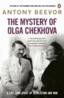 The Mystery of Olga Chekhova : A Life Torn Apart By Revolution And War - Book