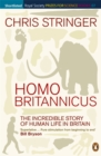Homo Britannicus : The Incredible Story of Human Life in Britain - Book