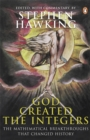 God Created the Integers : The Mathematical Breakthroughs That Changed History - Book