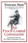 The Frock-Coated Communist : The Revolutionary Life of Friedrich Engels - Book