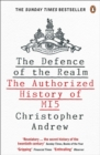 The Defence of the Realm : The Authorized History of MI5 - Book