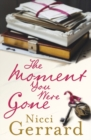 The Moment You Were Gone - Book