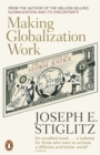 Making Globalization Work : The Next Steps to Global Justice - Book