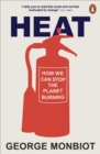 Heat : How We Can Stop the Planet Burning - Book