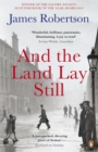 And the Land Lay Still - Book