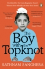 The Boy with the Topknot : A Memoir of Love, Secrets and Lies in Wolverhampton - Book