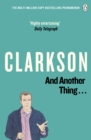 And Another Thing : The World According to Clarkson Volume 2 - Book