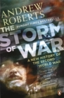 The Storm of War : A New History of the Second World War - Book