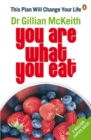 You Are What You Eat : This Plan Will Change Your Life - Book