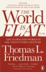 The World is Flat : The Globalized World in the Twenty-first Century - Book